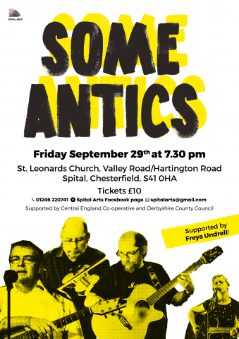 Go and see the Some Antics concert 29 September in Chesterfield