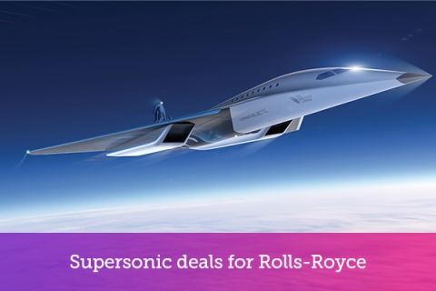 Supersonic deals for Rolls-Royce