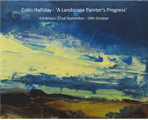 A Landscape Painter's Progress  - Exhibition by Colin Halliday