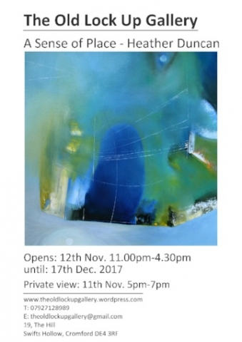 'A Sense of Place' - Opens - 11th November 2017 at The Old Lock Up Gallery