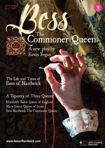 New Play Celebrates Life of Bess of Hardwick