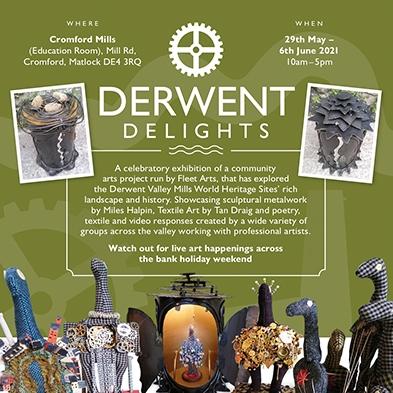 Derwent Delights exhibition/event this weekend