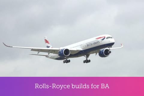Rolls-Royce builds for BA