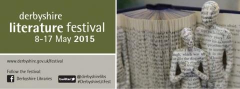Derbyshire Literature Festival 2015 is now underway