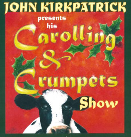 "JOHN KIRKPATRICK   ""CAROLLING & CRUMPETS"""